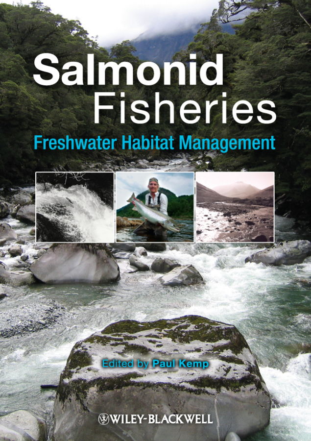 Paul Kemp Salmonid Fisheries. Freshwater Habitat Management ISBN: 9781444323344 critical analysis of adoption of improved fisheries technologies