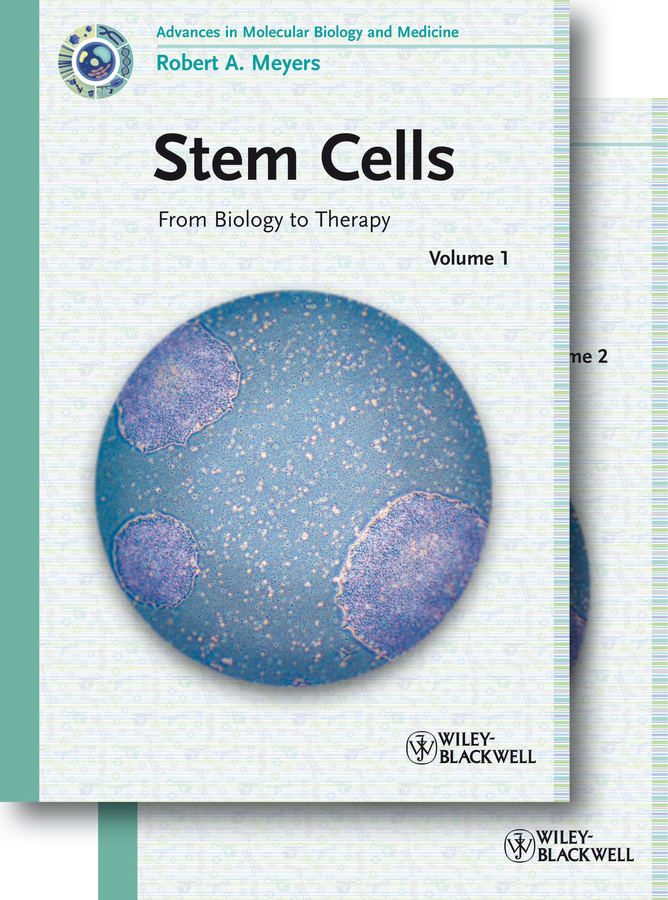 Robert Meyers A. Stem Cells. From Biology to Therapy kwang w jeon international review of cell and molecular biology 278