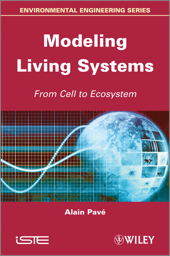 Alain  Pave Modeling of Living Systems. From Cell to Ecosystem футболка mister tee what white l