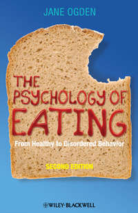 Jane  Ogden - The Psychology of Eating. From Healthy to Disordered Behavior