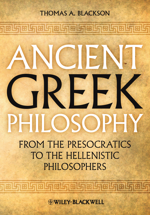 Thomas Blackson A. Ancient Greek Philosophy. From the Presocratics to the Hellenistic Philosophers thomas best of the west 4 new short stories from the wide side of the missouri cloth