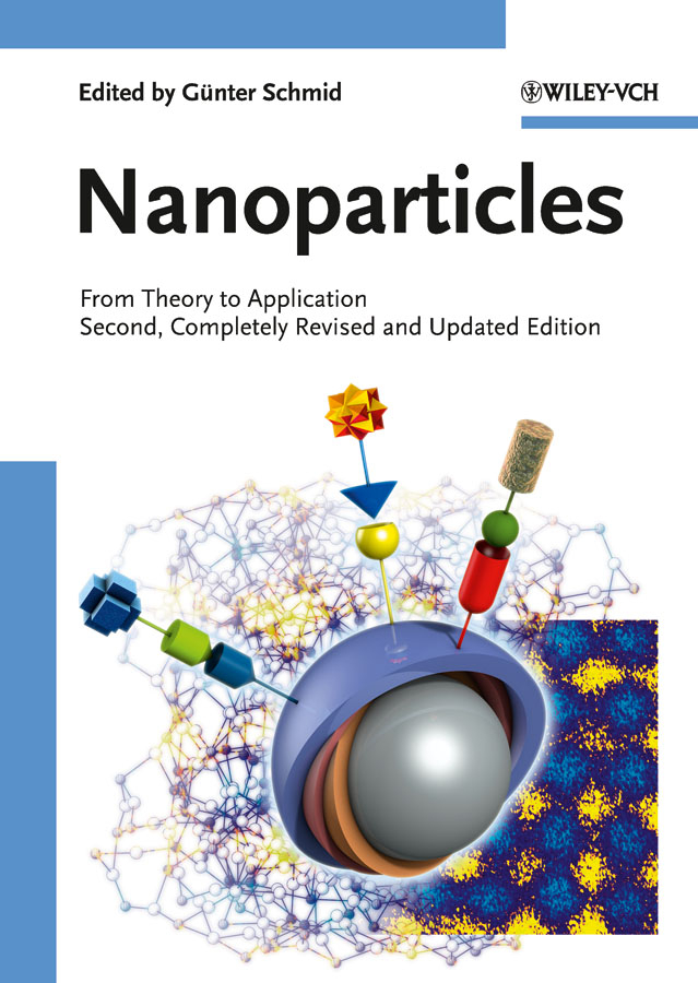 Gunter  Schmid Nanoparticles. From Theory to Application kamal singh rathore neha devdiya and naisarg pujara nanoparticles for ophthalmic drug delivery system