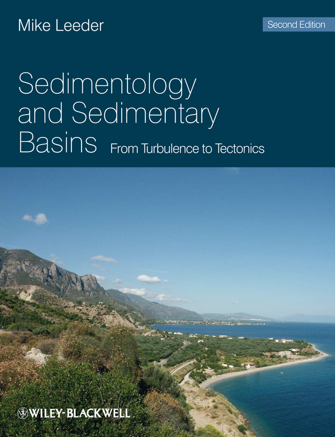 Mike Leeder R. Sedimentology and Sedimentary Basins. From Turbulence to Tectonics martin g r r dance with dragon book 5 of song of ice and fire