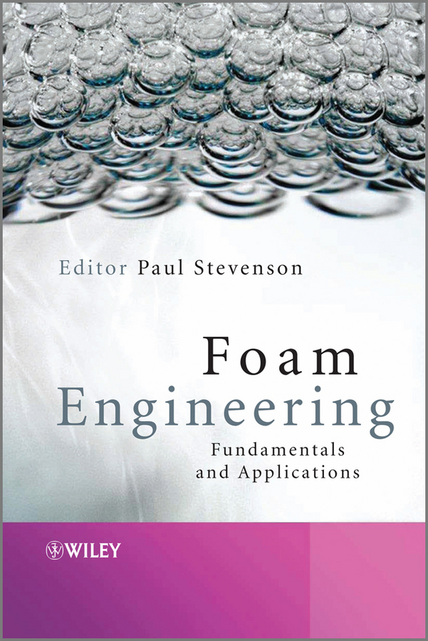 Paul  Stevenson Foam Engineering. Fundamentals and Applications the influence of science and technology on modern english poetry