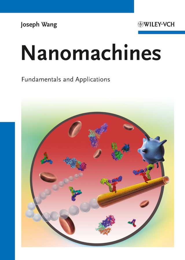 Joseph  Wang Nanomachines. Fundamentals and Applications nanoscale memristive devices for memory and logic applications