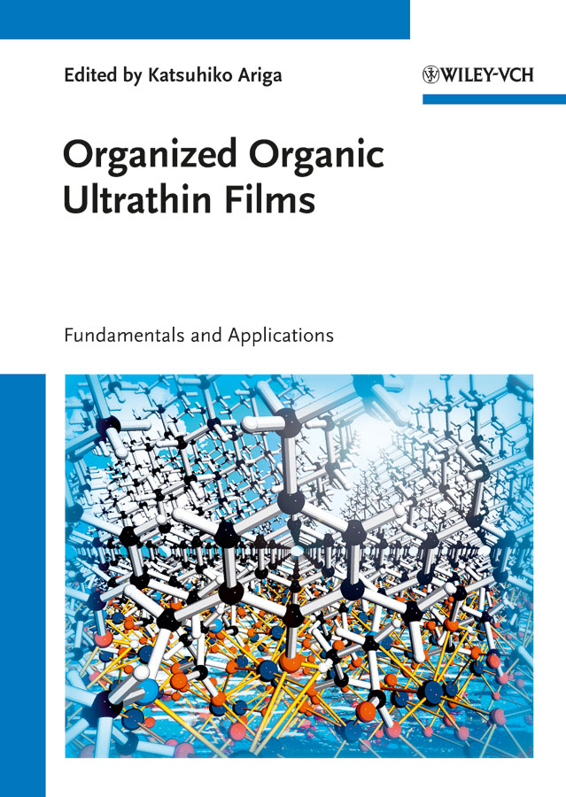 Katsuhiko Ariga Organized Organic Ultrathin Films. Fundamentals and Applications ISBN: 9783527654697 asko om8456s