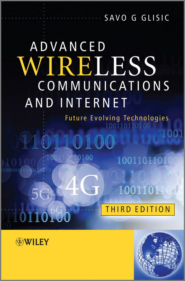 Savo Glisic G. Advanced Wireless Communications and Internet. Future Evolving Technologies ISBN: 9781119991625