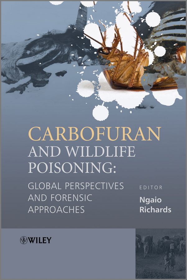 Ngaio  Richards Carbofuran and Wildlife Poisoning. Global Perspectives and Forensic Approaches harris beider race housing and community perspectives on policy and practice