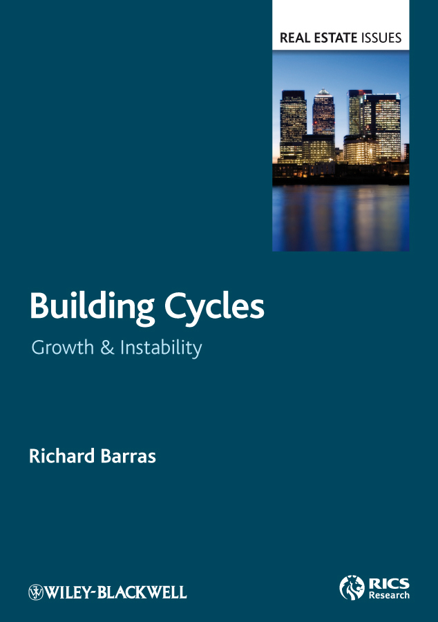 Richard  Barras Building Cycles. Growth and Instability growth of telecommunication services
