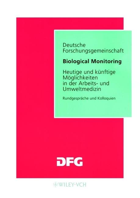 Jurgen Angerer Biological Monitoring. Heutige und Kunftige Moglichkeiten in der Arbeits- und Umweltmedizin ISBN: 9783527621217 a stein preussen in den jahren der leiden und der erhebung
