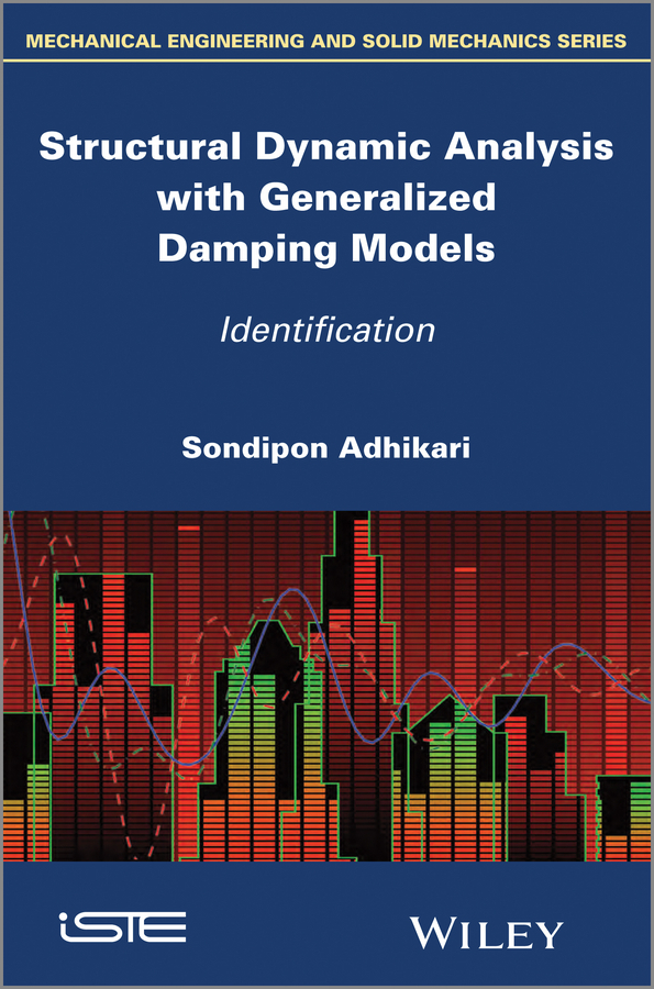 Structural Dynamic Analysis with Generalized Damping Models. Identification