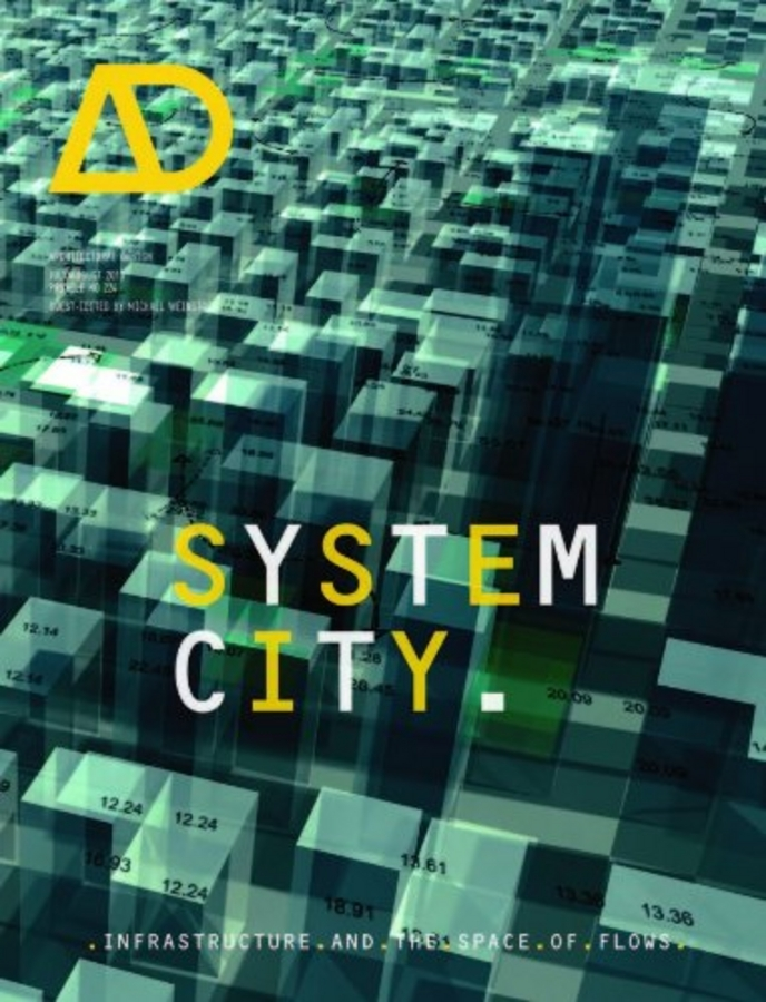 Michael  Weinstock. System City. Infrastructure and the Space of Flows