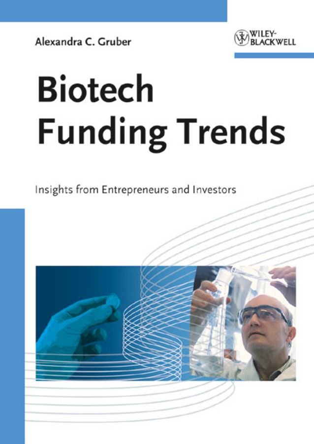 Alexandra Gruber Carina Biotech Funding Trends. Insights from Entrepreneurs and Investors