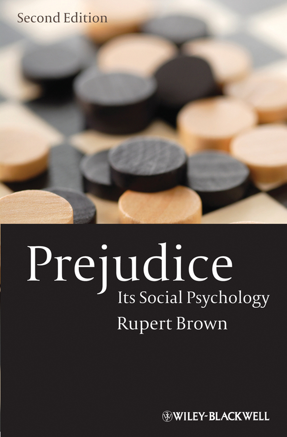 Rupert  Brown Prejudice. Its Social Psychology a new perspective on the evaluation of elt materials