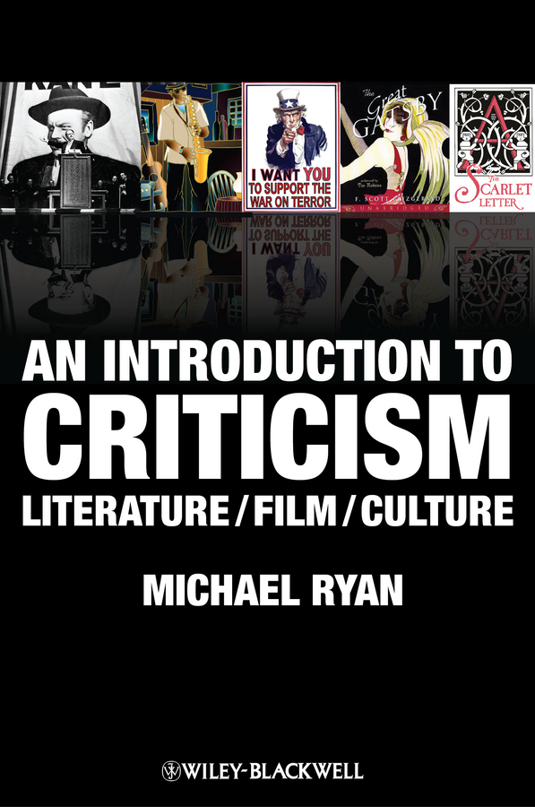 Michael Ryan An Introduction to Criticism. Literature - Film - Culture