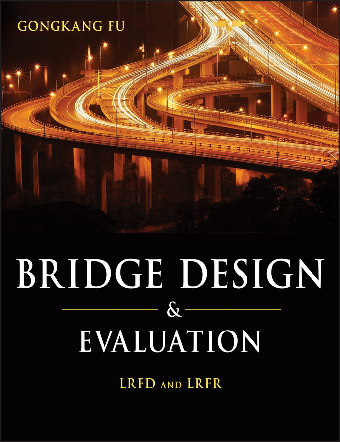 Gongkang  Fu Bridge Design and Evaluation. LRFD and LRFR performance evaluation of a vanet in a realistic scenario