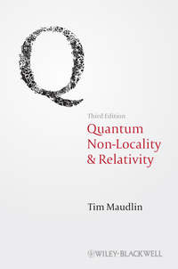 Tim  Maudlin - Quantum Non-Locality and Relativity. Metaphysical Intimations of Modern Physics