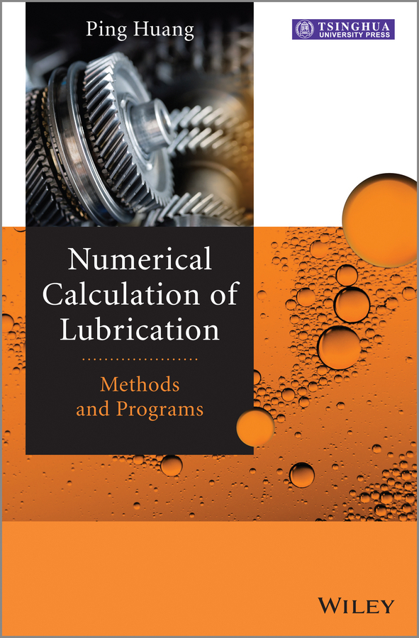Ping Huang Numerical Calculation of Lubrication. Methods and Programs preschool programs for the disadvantaged