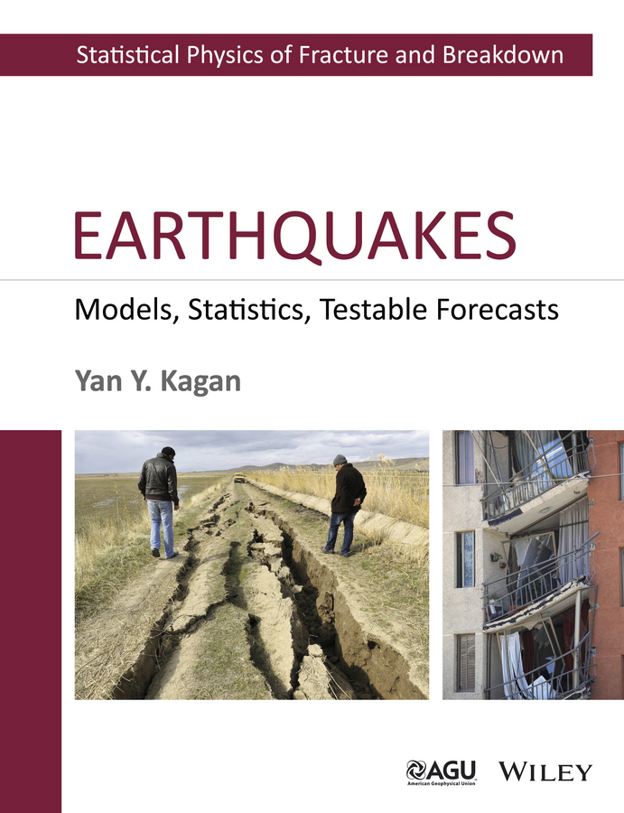 Yan Kagan Y. Earthquakes. Models, Statistics, Testable Forecasts ix e yh815