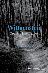 Michael  Luntley - Wittgenstein. Opening Investigations