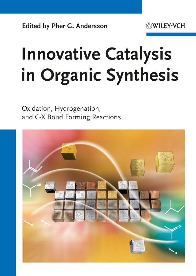 Pher Andersson G. Innovative Catalysis in Organic Synthesis. Oxidation, Hydrogenation, and C-X Bond Forming Reactions водолазка byblos водолазка