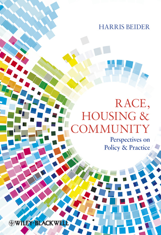 цены Harris Beider Race, Housing and Community. Perspectives on Policy and Practice