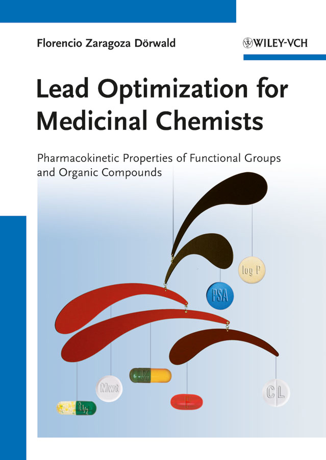 Florencio Dörwald Zaragoza Lead Optimization for Medicinal Chemists. Pharmacokinetic Properties of Functional Groups and Organic Compounds kamal singh rathore neha devdiya and naisarg pujara nanoparticles for ophthalmic drug delivery system