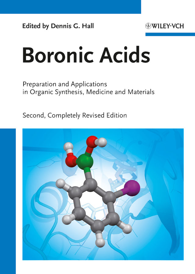 Dennis Hall G. Boronic Acids. Preparation and Applications in Organic Synthesis, Medicine and Materials evaluation of aqueous solubility of hydroxamic acids by pls modelling