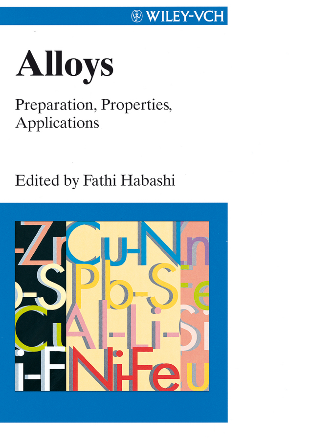 Fathi Habashi Alloys. Preparation, Properties, Applications ISBN: 9783527611928 innovative ti alloys for biomedical applications