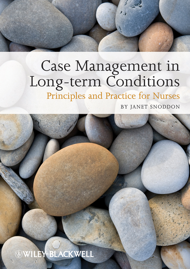 Janet Snoddon Case Management of Long-term Conditions. Principles and Practice for Nurses ISBN: 9781444319873 information management in diplomatic missions