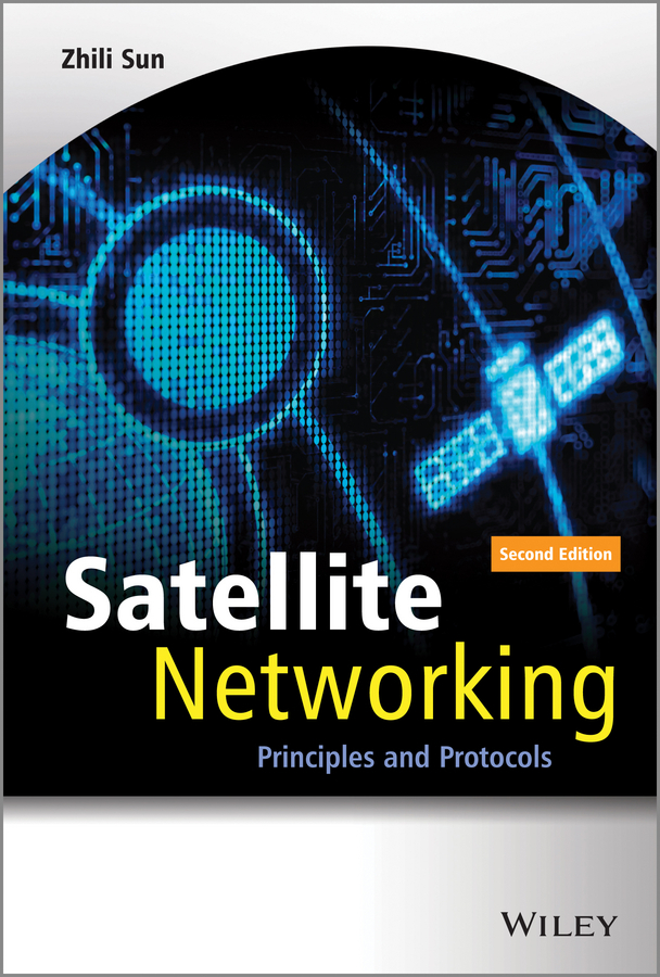 Zhili Sun Satellite Networking. Principles and Protocols ISBN: 9781118856765 finance and investments