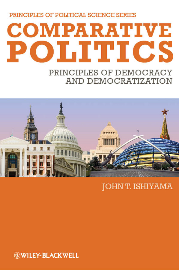 John Ishiyama T. Comparative Politics. Principles of Democracy and Democratization limitation of liability a comparative study