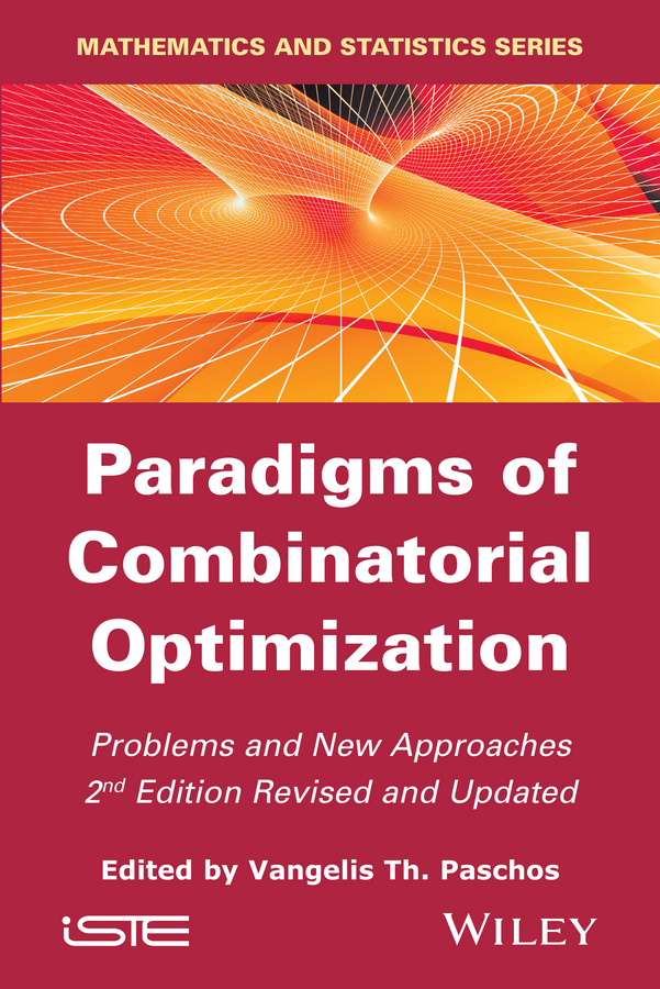 Vangelis Paschos Th. Paradigms of Combinatorial Optimization. Problems and New Approaches ISBN: 9781119015161 optimization based filtering of random valued impulses