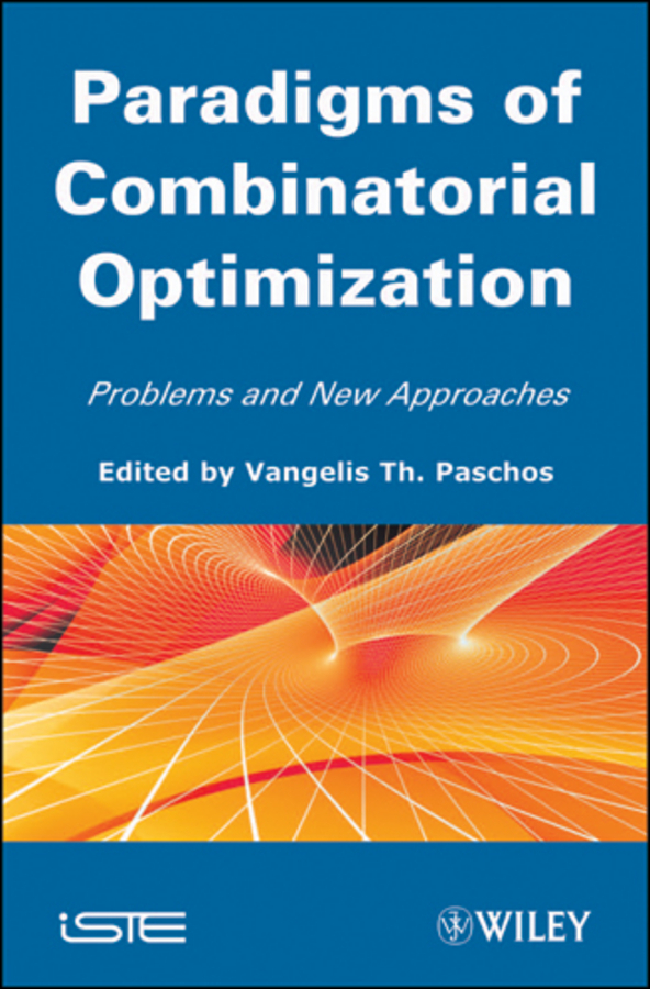 Vangelis Paschos Th. Paradigms of Combinatorial Optimization. Problems and New Approaches, Volume 2 mandeep kaur kanwarpreet singh and inderpreet singh ahuja analyzing synergic effect of tqm tpm paradigms on business performance