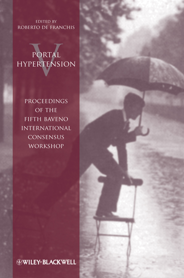 Roberto Franchis de Portal Hypertension V. Proceedings of the Fifth Baveno International Consensus Workshop handbook of international economics 3