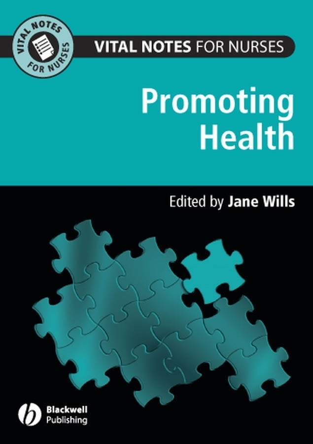 Jane  Wills Vital Notes for Nurses. Promoting Health promoting academic competence and literacy in school
