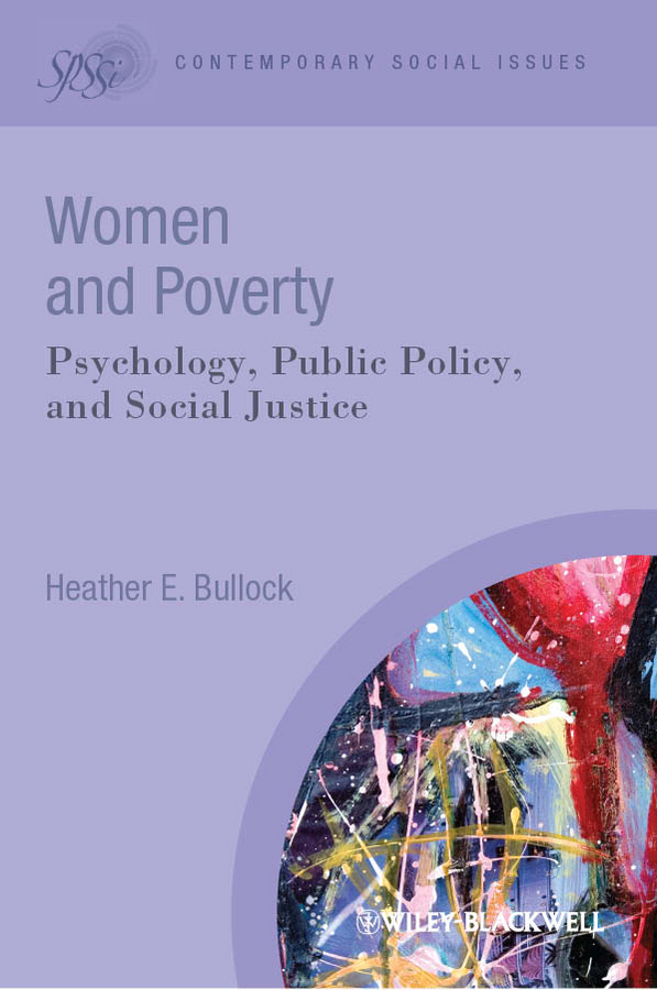 Heather Bullock E. Women and Poverty. Psychology, Public Policy, and Social Justice agriculture development strategies and poverty alleviation in india