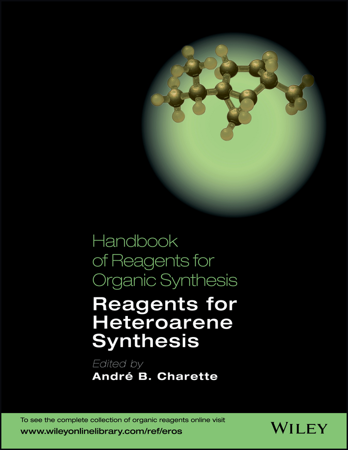 André Charette B. Handbook of Reagents for Organic Synthesis. Reagents for Heteroarene Synthesis the oxford handbook of strategy implementation