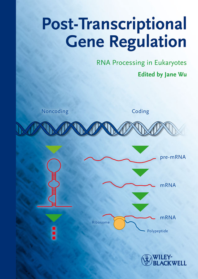 Jane  Wu Post-Transcriptional Gene Regulation. RNA Processing in Eukaryotes the price regulation of