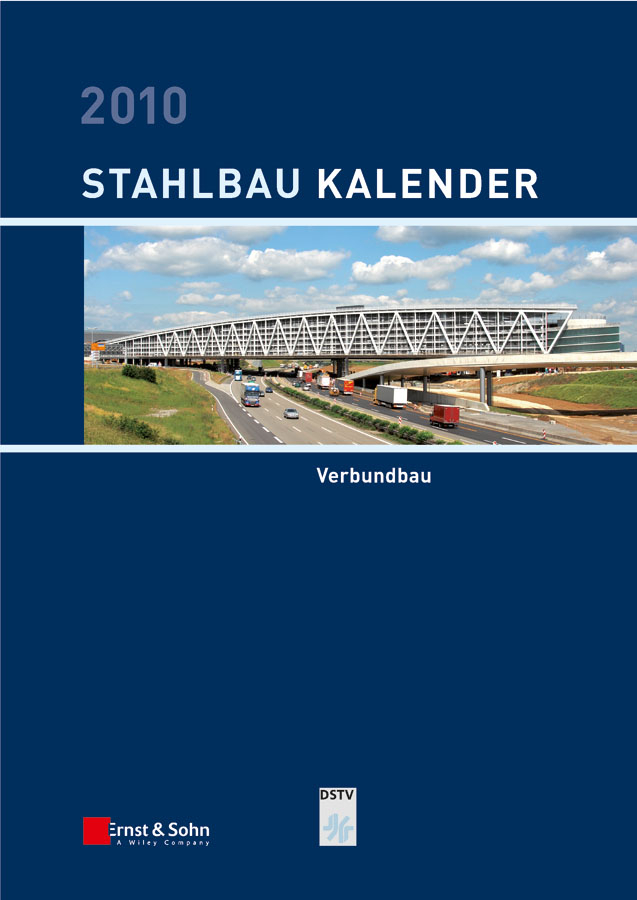 Ulrike Kuhlmann Stahlbau-Kalender 2010. Schwerpunkt: Verbundbau ISBN: 9783433600504 ботинки der spur der spur de034amwiz42