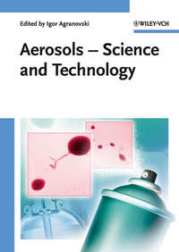 Igor  Agranovski - Aerosols. Science and Technology