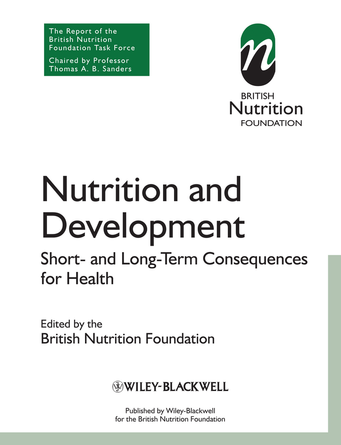 British Nutrition Foundation Nutrition and Development. Short and Long Term Consequences for Health growth and development of ict and e government in estonia