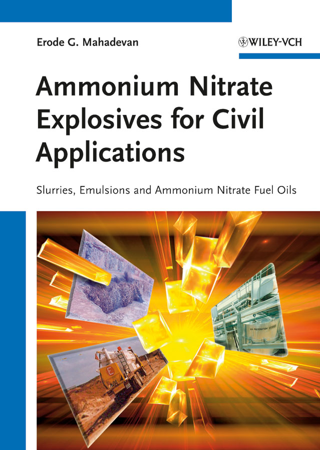 Erode Mahadevan G. Ammonium Nitrate Explosives for Civil Applications. Slurries, Emulsions and Ammonium Nitrate Fuel Oils multilevel logistic regression applications