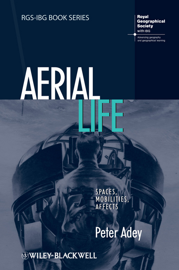 Peter  Adey Aerial Life. Spaces, Mobilities, Affects the history of england volume 3 civil war
