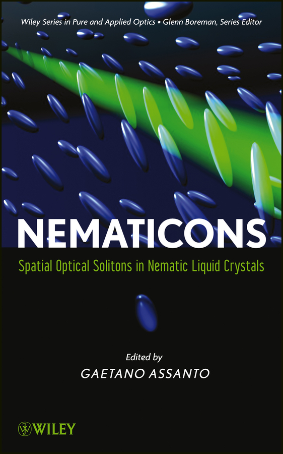 Gaetano  Assanto Nematicons. Spatial Optical Solitons in Nematic Liquid Crystals the modern metropolis – its origins growth characteristics
