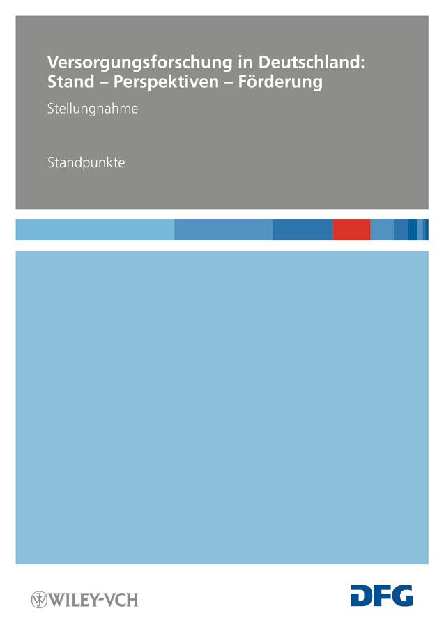 Deutsche Forschungsgemeinschaft (DFG) Versorgungsforschung in Deutschland. Stand – Perspektiven – Förderung – Standpunkte ISBN: 9783527634736 a stein preussen in den jahren der leiden und der erhebung