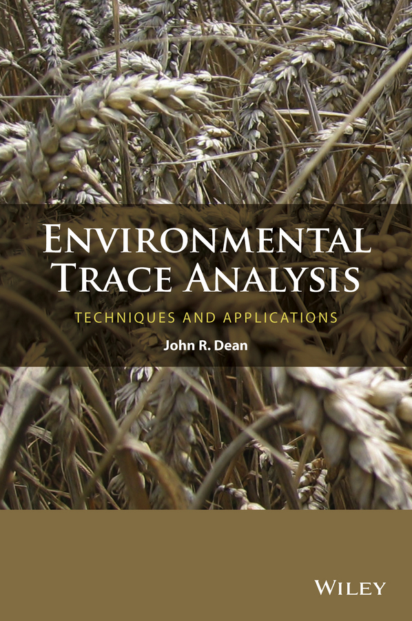 John Dean R. Environmental Trace Analysis. Techniques and Applications