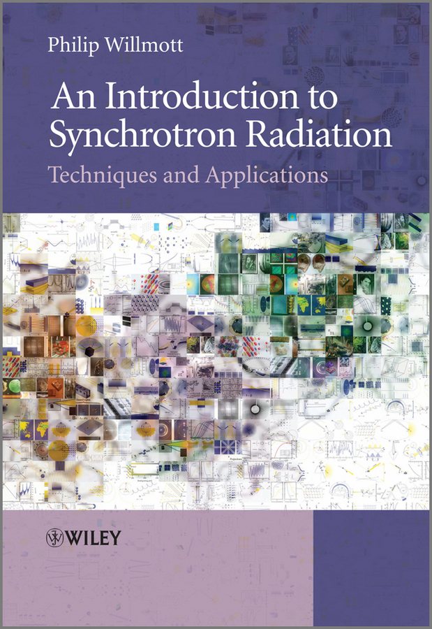Philip PhD Willmott An Introduction to Synchrotron Radiation. Techniques and Applications an introduction to behavioral economics