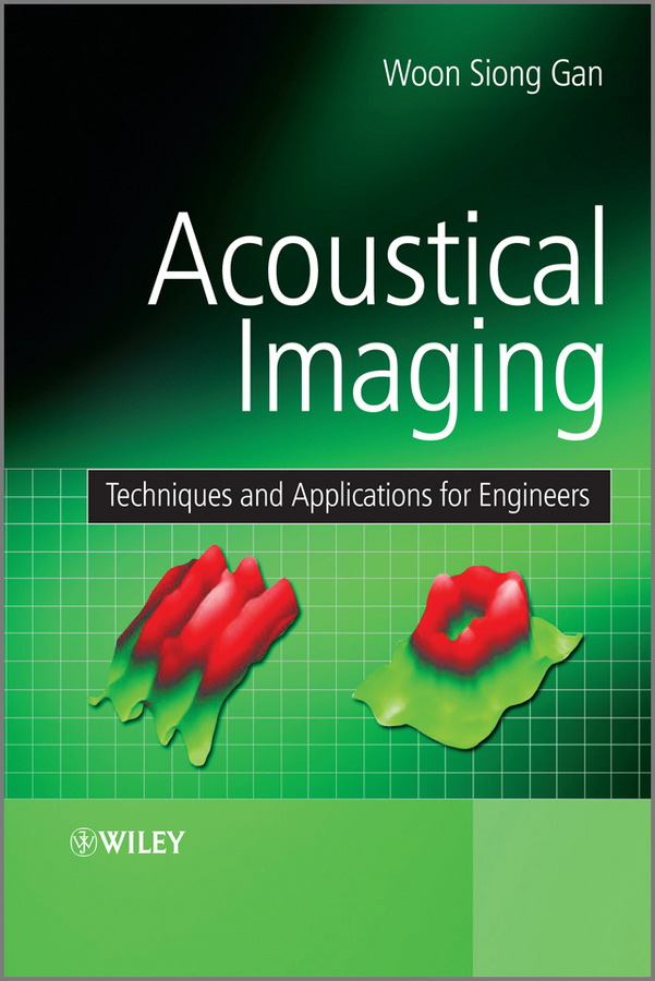 Woon Gan Siong Acoustical Imaging. Techniques and Applications for Engineers investigation of modulation techniques for multilevel inverters