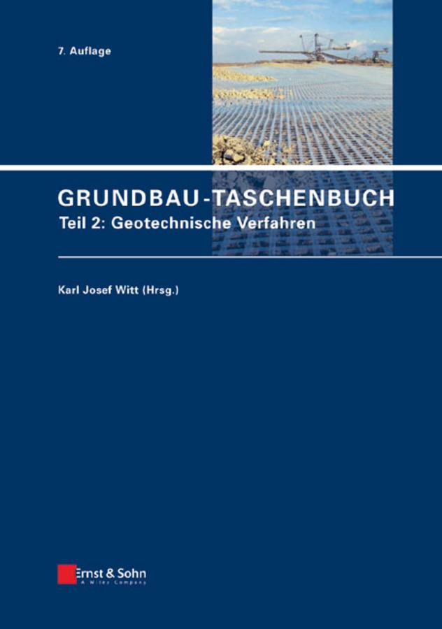 Karl Witt Josef Grundbau-Taschenbuch. Teil 2: Geotechnische Verfahren ISBN: 9783433600566 environmental studies of soil and water quality